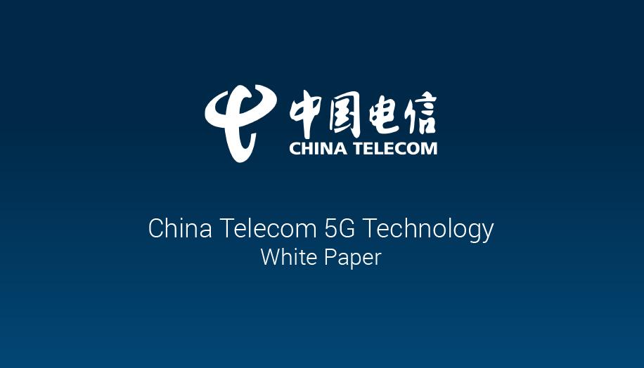 China Telecom 5G Technology Whitepaper
